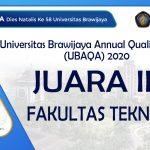 Fakultas Teknik Universitas Brawijaya meraih Juara 3 pada ajang penghargaan tahunan Universitas Brawijaya Annual Quality Award (UBAQA) 2020 untuk kategori Fakultas.